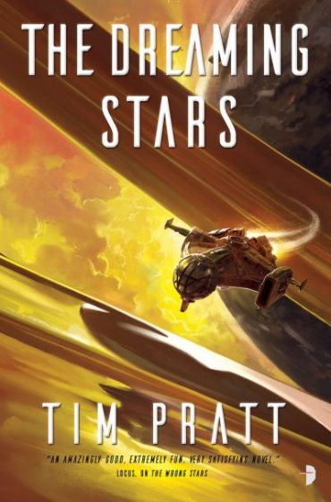 The Dreaming Stars by Tim Pratt