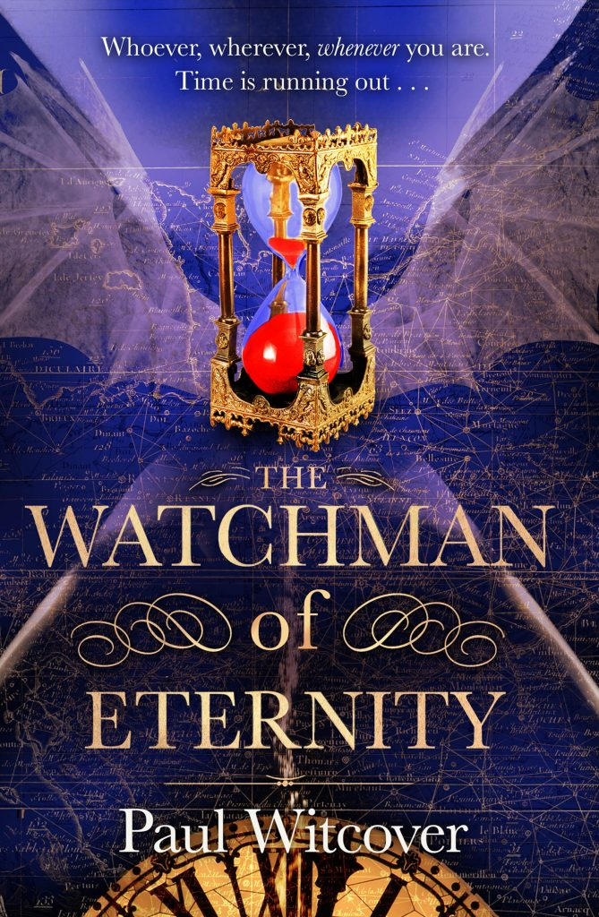 The Watchman of Eternity by Paul Witcover