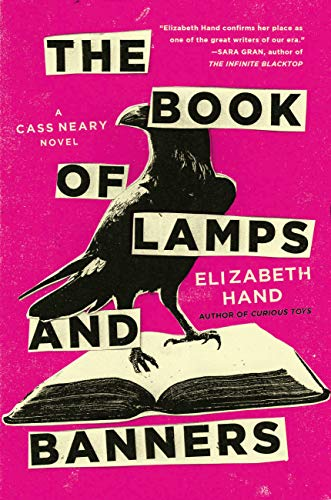 The Book of Lamps and Banners by Elizabeth Hand